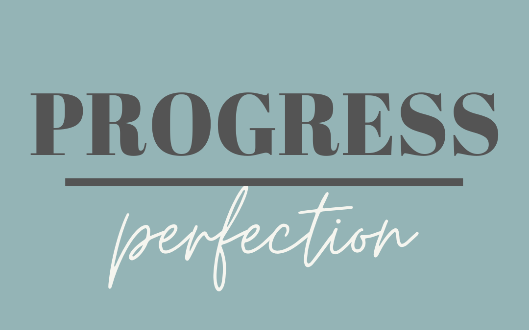 Practice Not Perfection In The Recovery Process